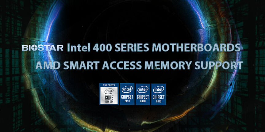 (PR) BIOSTAR Announces Intel 400 Series Motherboard Support for AMD Smart Access Memory in January 2021