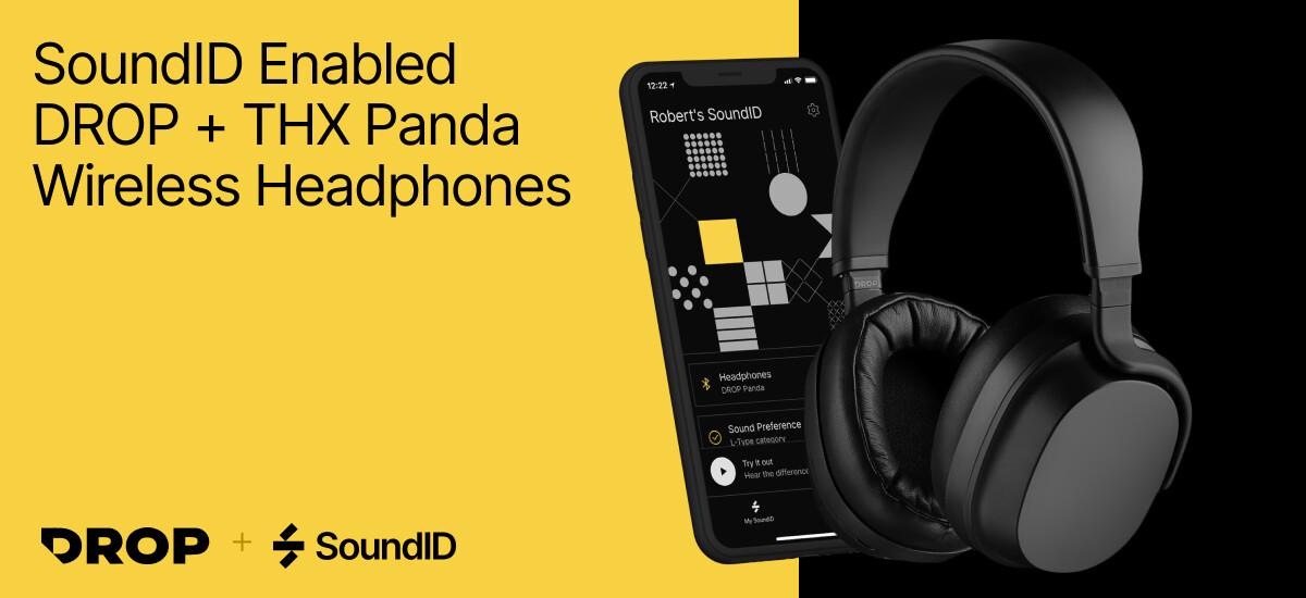 (PR) SoundID Unlocks Next-Generation Personalized Audio Technology on Drop + THX Panda Audiophile Wireless Headphones