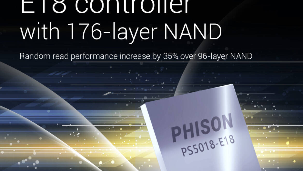 (PR) New Phison E18 Flash Controller for 176-Layer NAND Now Commercially Available