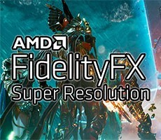 AMD FidelityFX Super Resolution And The Problem With Pixel Peeping